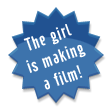 The Girl Is Making A Film