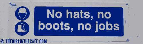 No hats no boots